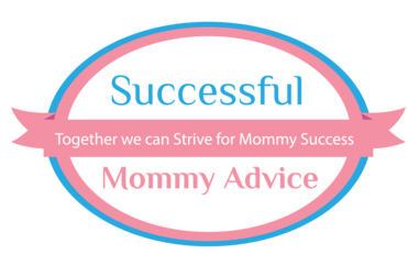 Successful Mommy Advice